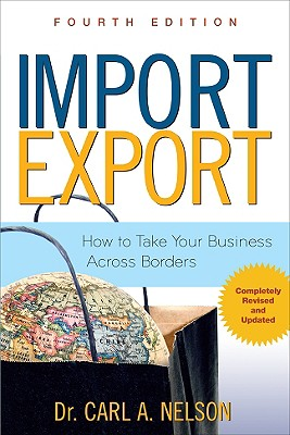 Import/Export By Nelson, Carl A.