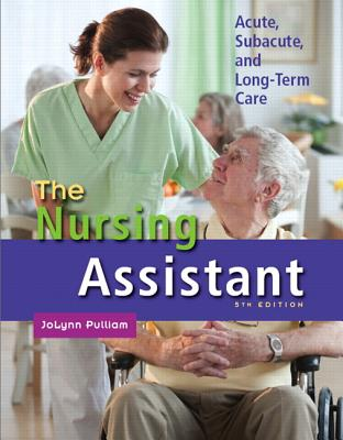 The Nursing Assistant By Pulliam, Jolynn